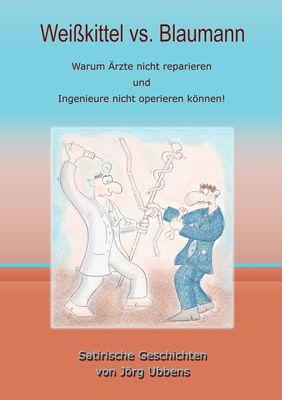 Weißkittel vs. Blaumann