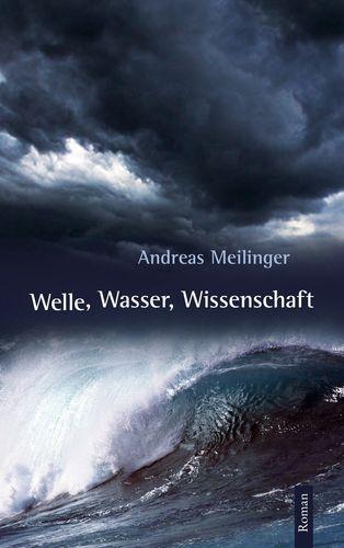 Welle, Wasser, Wissenschaft