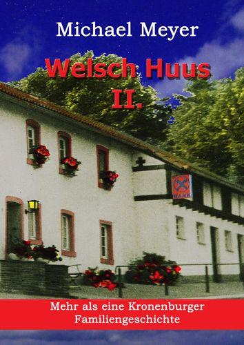Welsch Huus - Teil II