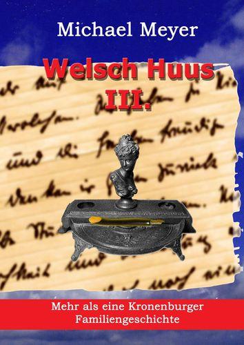 Welsch Huus - Teil III