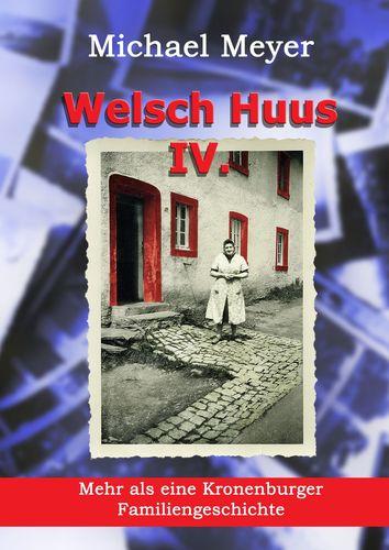 Welsch Huus - Teil IV