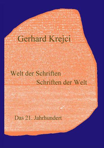 Welt der Schriften - Schriften der Welt