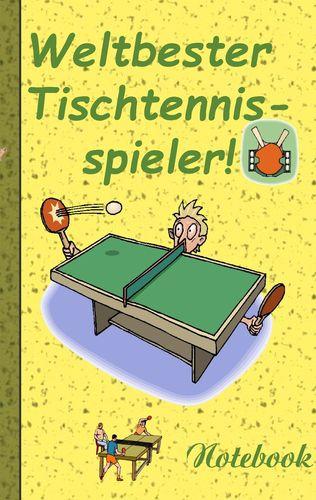 Weltbester Tischtennisspieler - Notizbuch