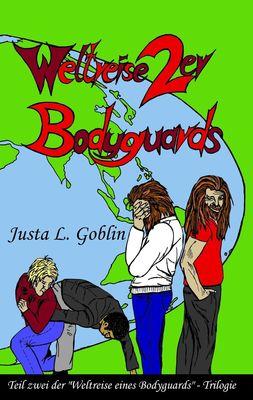 Weltreise 2er Bodyguards