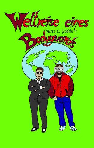 Weltreise eines Bodyguards