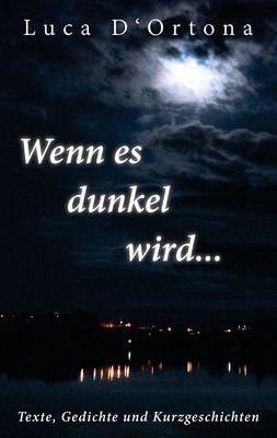Wenn es dunkel wird...