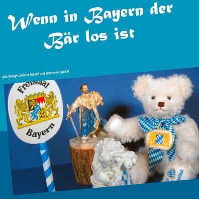Wenn in Bayern der Bär los ist