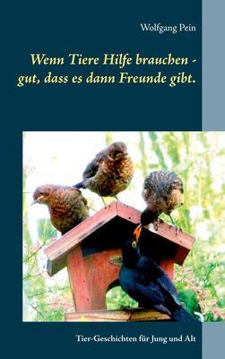 Wenn Tiere Hilfe brauchen - gut, dass es dann Freunde gibt.