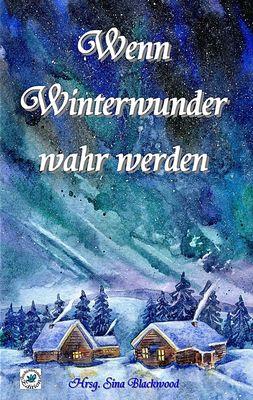 Wenn Winterwunder wahr werden