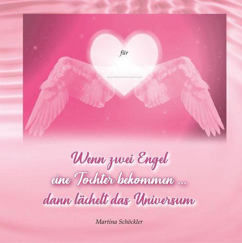 Wenn zwei Engel eine Tochter bekommen ...