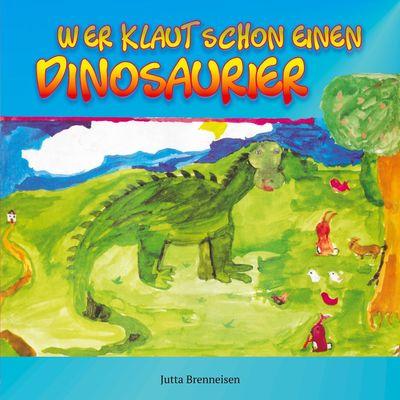 Wer klaut schon einen Dinosaurier