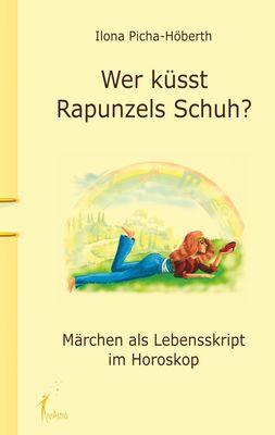 Wer küsst Rapunzels Schuh