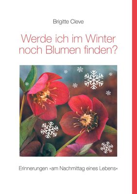 Werde ich im Winter noch Blumen finden?