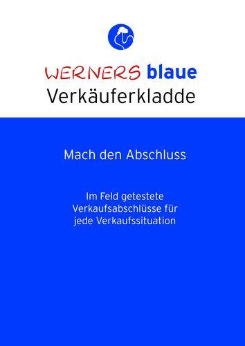 Werners blaue Verkäuferkladde - Mach den Abschluss