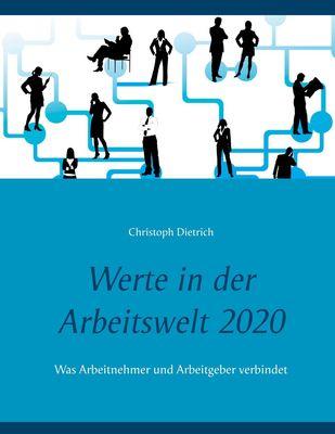 Werte in der Arbeitswelt 2020
