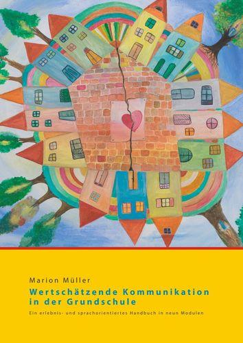 Wertschätzende Kommunikation in der Grundschule