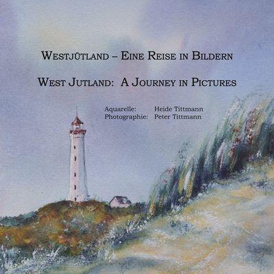 Westjütland -- Eine Reise in Bildern