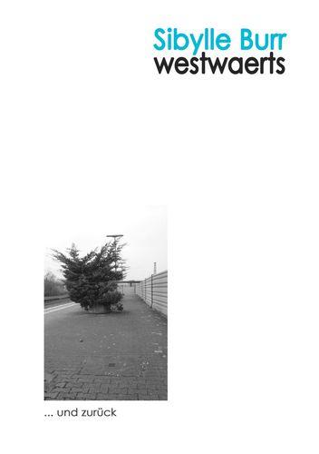 Westwaerts ... und zurück