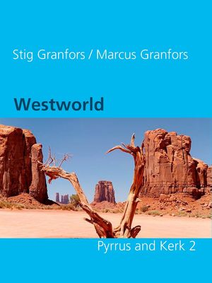 Westworld  Pyrrus and Kerk 2