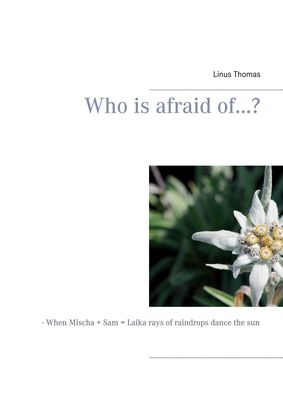 Who is afraid of...?