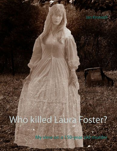 Who killed Laura Foster?