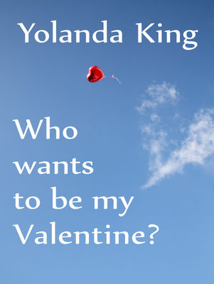 Who Wants To Be My Valentine?