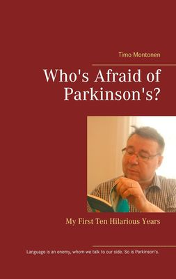 Who's Afraid of Parkinson's?