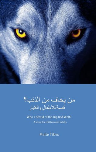 Who's Afraid of the Big Bad Wolf? (ARABIC VERSION)