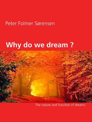 Why do we dream ?