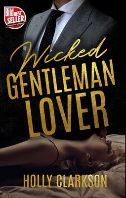 Wicked Gentleman Lover