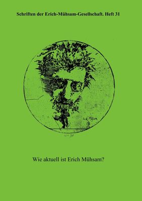 Wie aktuell ist Erich Mühsam?
