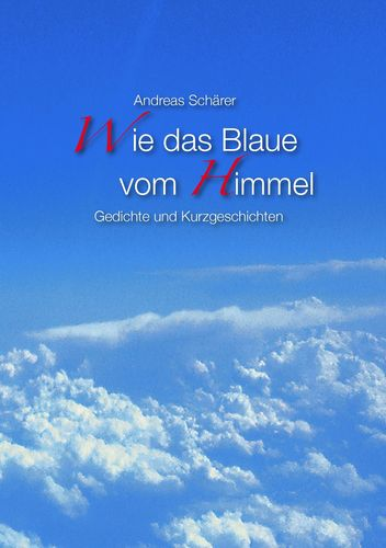 Wie das Blaue vom Himmel
