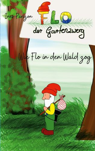 Wie Flo in den Wald zog