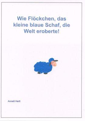 Wie Flöckchen, das kleine blaue Schaf die Welt eroberte