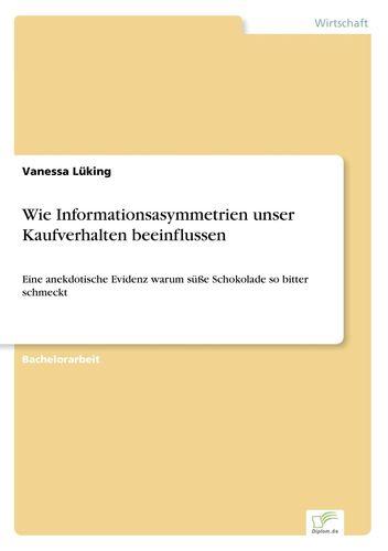 Wie Informationsasymmetrien unser Kaufverhalten beeinflussen