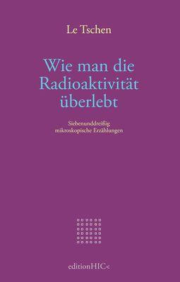 Wie man die Radioaktivität überlebt