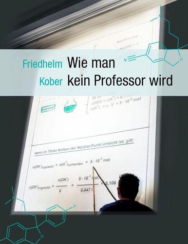 Wie man kein Professor wird