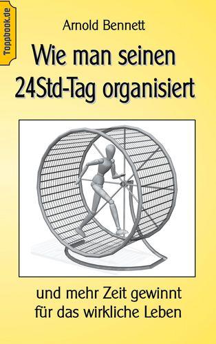 Wie man seinen 24Std-Tag organisiert
