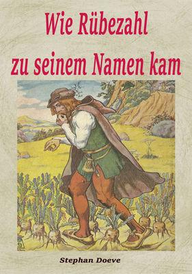 Wie Rübezahl zu seinem Namen kam