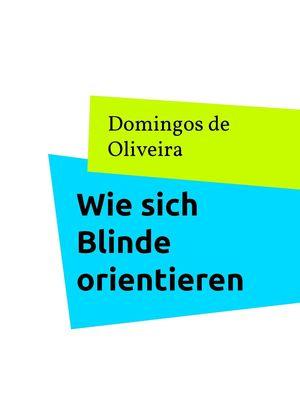 Wie sich Blinde orientieren
