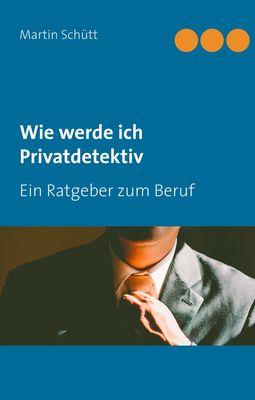 Wie werde ich Privatdetektiv