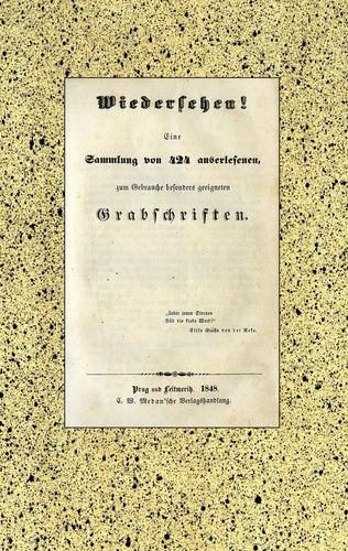 Wiedersehen! 424 Grabschriften aus der Biedermeierzeit.