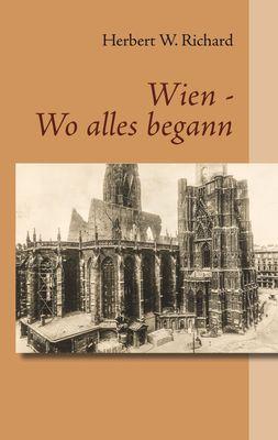 Wien - Wo alles begann