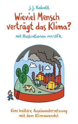 Wieviel Mensch verträgt das Klima?
