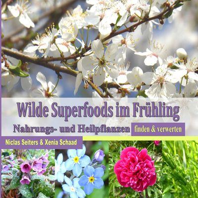 Wilde Superfoods im Frühling