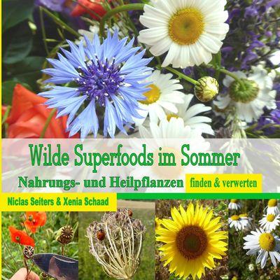 Wilde Superfoods im Sommer