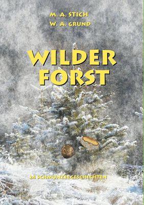 Wilder Forst