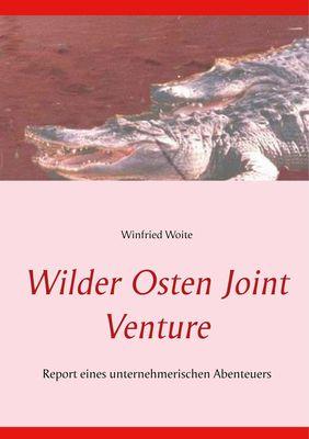 Wilder Osten Joint Venture