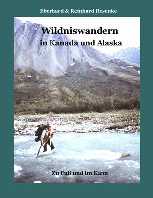 Wildniswandern in Kanada und Alaska