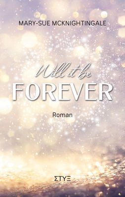 Will it be Forever